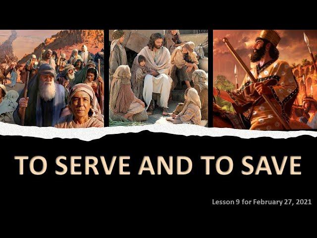 9th English Sabbath School Lesson | To Serve and to Save | Professor Sharath Babu