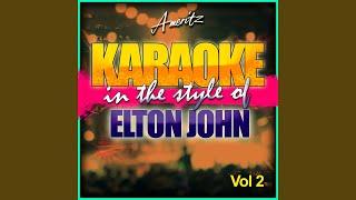 Friends Never Say Goodbye (In the Style of Elton John) (Karaoke Version)