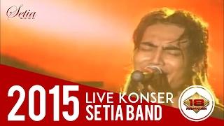Setia Band - Kehilangan & Asmara ( Live Konser Linggarjati Kuningan 2015 )