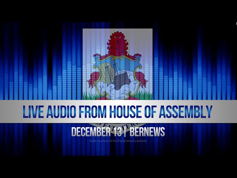 December 13 | Audio Of Morning In House of Assembly | 2019