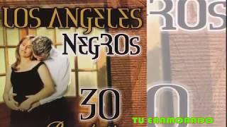 Los Angeles Negros - Tu Enamorado (Canción Completa)