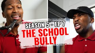 The School Trouble Maker (S5 Ep7)