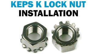How to Install Keps K Lock Nuts | Fasteners 101