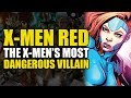 The X-Men's Most Dangerous Villain! (X-Men Red Vol 1: The Hate Machine)