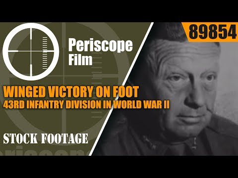 WINGED VICTORY ON FOOT  43rd INFANTRY DIVISION IN WORLD WAR II  89854