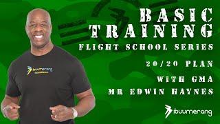 Flight School Basic Training Series - with GMA Mr. Edwin Haynes - 20/20 Plan