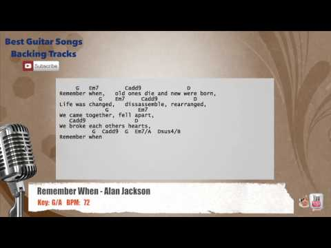 Remember When - Alan Jackson Vocal Backing Track with chords and lyrics