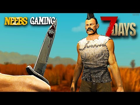 7 Days to Die - TRAITOR!