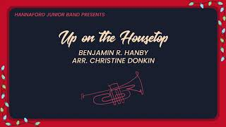 Up on the Housetop - Hannaford Junior Band