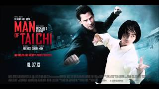 Man of Tai Chi Soundtrack OST - 03 Theme