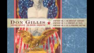 "DON GILLIS: Symphony No. 2 (""A Symphony of Faith"") - Finale"