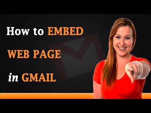 How to Embed a Webpage in Gmail