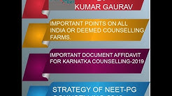 Neet pg mcc counselling forms details and Karnataka important points on counselling application form