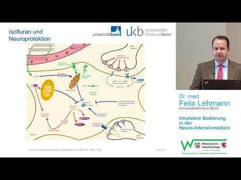 Inhalative Sedierung in der Neuro-Intensivmedizin – Felix Lehmann, Bonn