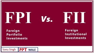 FPI VS. FII IN HINDI | Foreign Portfolio & Foreign Institutional Investment | Concept & Difference