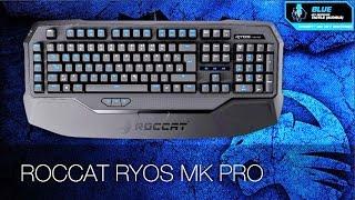 Roccat Ryos MK Pro Cherry MX Blue Обзор. Немецкое качество!