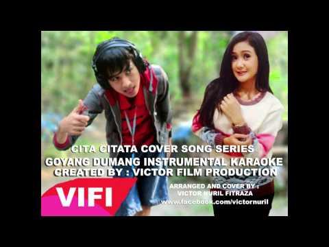 Cita Citata Goyang Dumang Instrumental Karaoke Cover by Victor Nuril Fitraza (Keyboard Version)