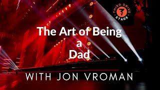 The Art Of Being a Dad - Jon Vroman, founder of Front Row Dads