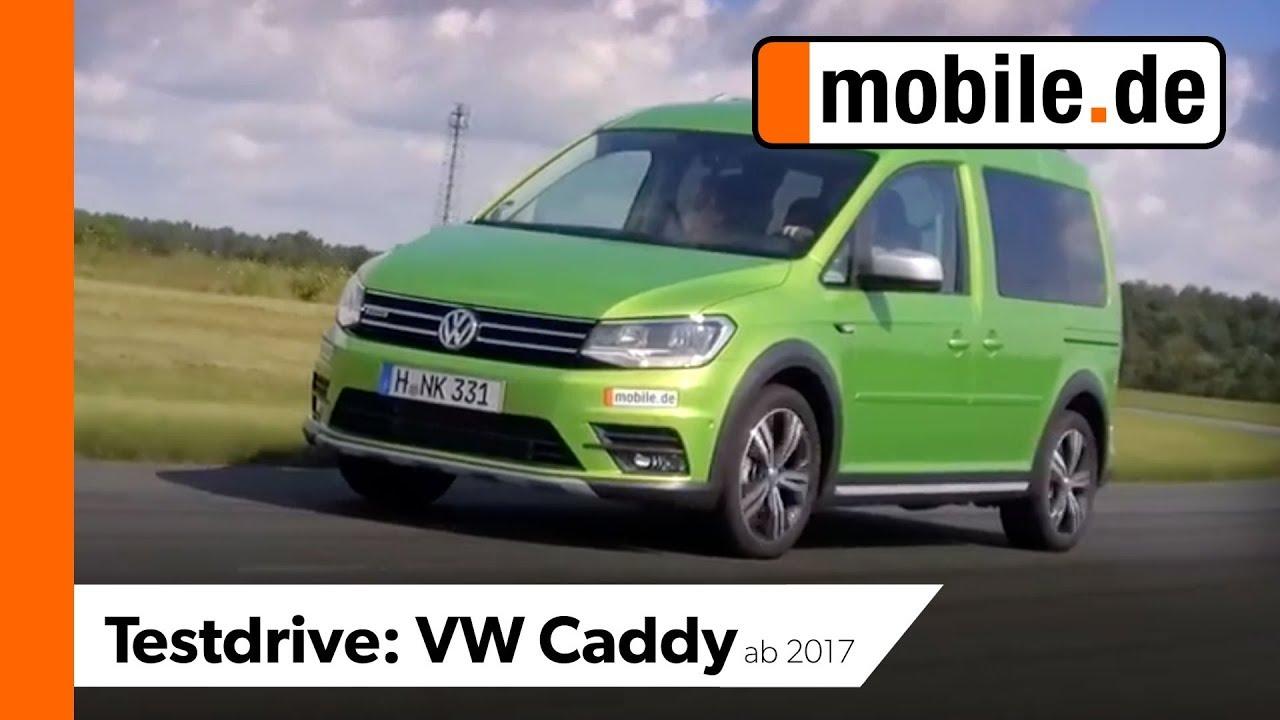 Vw Caddy Alltrack Ab 2017 Mobilede Testdrive Youtube