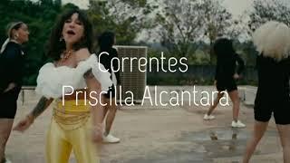Priscilla Alcantara - Correntes #PréSave