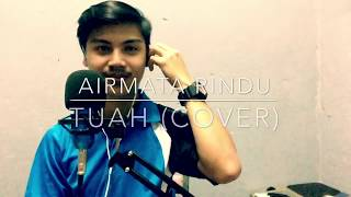 Download lagu Airmata Rindu - Tuah (cover by acaptarabas)
