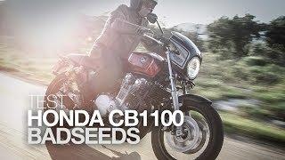 TEST EXCLU | HONDA BADSEEDS CB1100 La mauvaise graine a du bon !