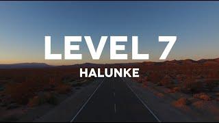 HALUNKE «Level 7» (offizieller Clip)