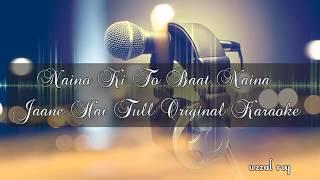 Naino Ki To Baat Naina Jaane Hai Karaoke | Hum Deewane Hain Aapke Karaoke