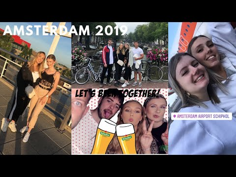 Come With Us To AMSTERDAM | 2019