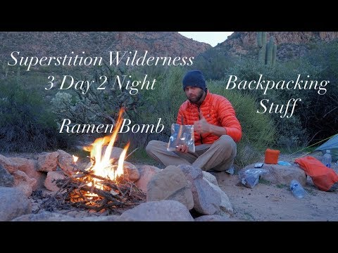 Ramen Bombin' the Superstition Wilderness - A 3 Day Backpacking Trip