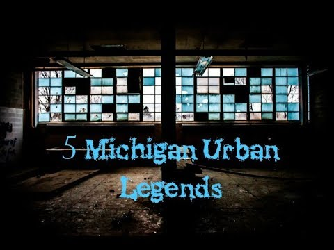 5 Michigan Urban Legends