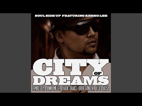 City of Dreams (Kojo Akusa Remix)