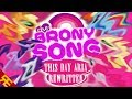 The Brony Song (This Day Aria Rewritten)