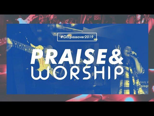 GEL Youth Passover Celebration | Praise & Worship