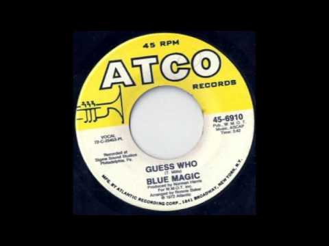 Blue Magic - Guess Who