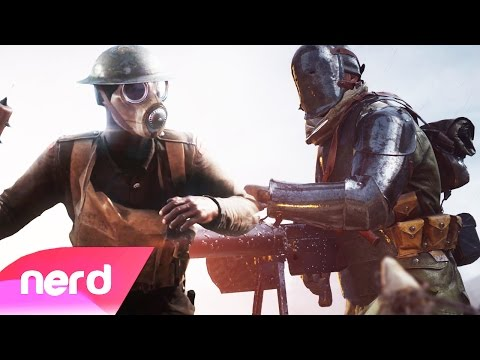 Battlefield 1 Song | Men Of Steel | #NerdOut