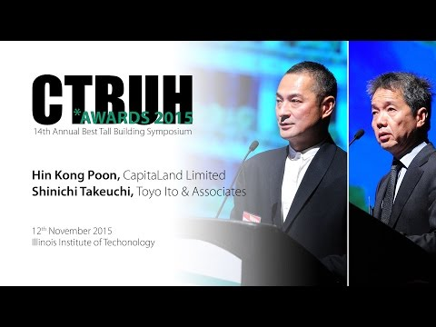 CTBUH 14th Annual Awards - Hin Kong Poon & Shinichi Takeuchi, CapitaGreen, Singapore