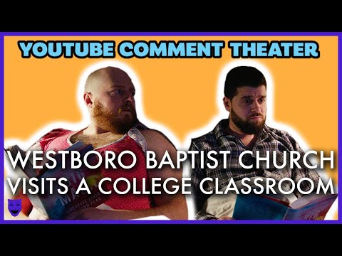 WESTBORO BAPTIST CHURCH | YouTube Comment Theater