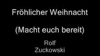 Rolf Zuckowski Fröhliche Weihnacht (Macht euch bereit)