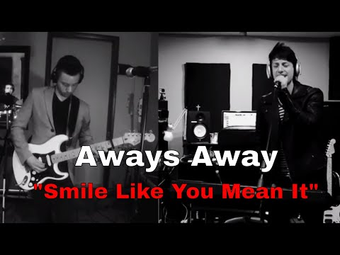 Aways Away - Smile Like You Mean It (The Killers Cover)