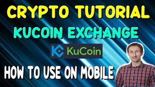 Kucoin Exchange Tutorial Mobile App | Cryptocurrency Exchange
