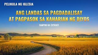 Awit ng Tagumpay - Ang Landas na Patungo sa Pagdalisay at Kaligtasan (6/7)