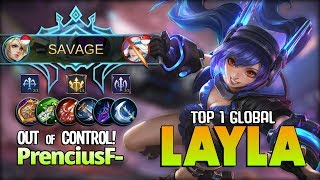Layla Perfect SAVAGE!! Out of Control Damage?! PrenciusF- Top 1 Global Layla ~ Mobile Legends
