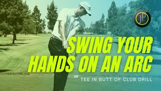 Golf Lessons - Golf Drill To Swing Hands On An Arc For More Power