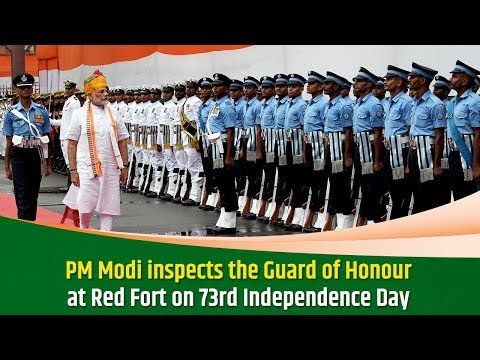 PM Modi inspects the Guard of Honour at Red Fort on 73rd Independence Day