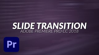 How To Create a Smooth Slide Transition in Adobe Premiere Pro Tutorial