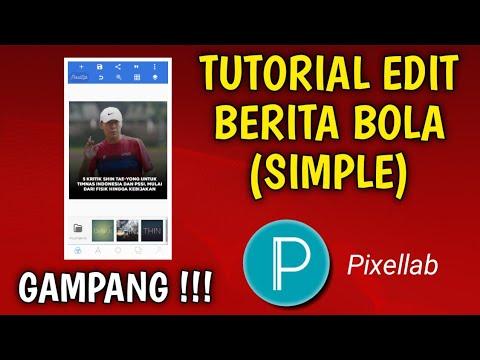 tutorial-edit-berita-bola-(simple)-dengan-aplikasi-pixellab
