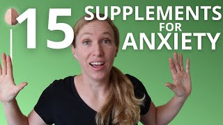 Natural Supplements and Treatments for Anxiety- What the research says about Supplements for Anxiety