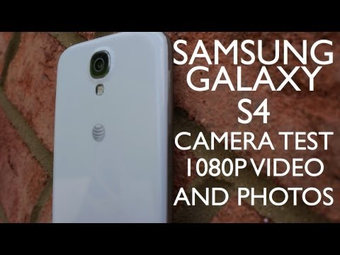 Samsung Galaxy S4 Camera Test (1080P Video and Photos)