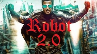 Robot 2.0 Trailer ||Rajnikanth||Akshay Kumar|| Amy Jackson|| Upcoming Bollywood Movie||2017